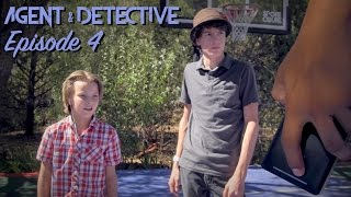 Agent and Detective: Episode 4