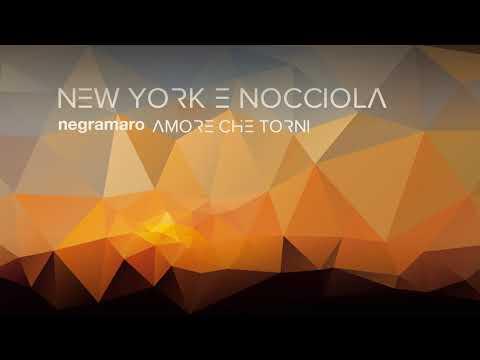 negramaro - New York e nocciola (Audio ufficiale)