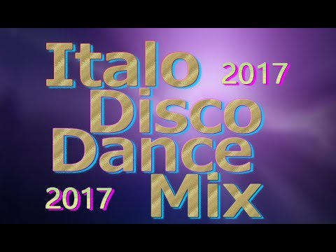 Italo Disco Dance Mix (Non-Stop) 2017