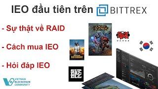 Sự thật về RAID IEO và hướng dẫn mua Bittrex IEO bằng bitcoin | Đầu tư cryptocurrency