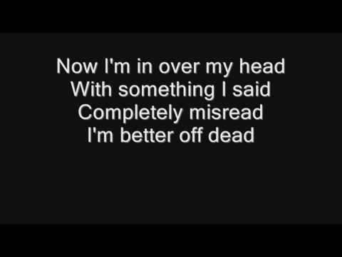 Sum 41 - Over My Head Better Off Dead