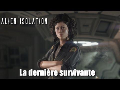 Alien isolation: La Dernière Survivante