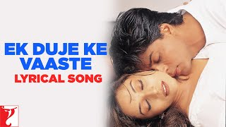 Ek Duje Ke Vaaste Video Song