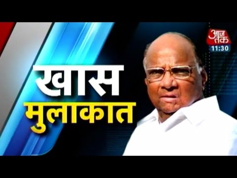 Exclusive interview with NCP chief Sharad Pawar
