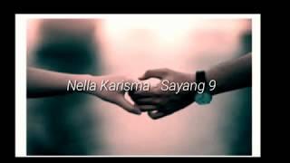 Sayang 9 - Nella karisma (lirik cover )