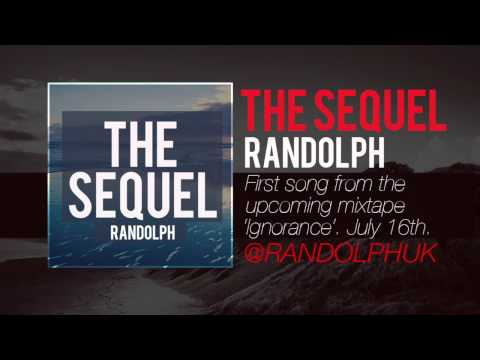 Randolph - The Sequel (Ignorance)