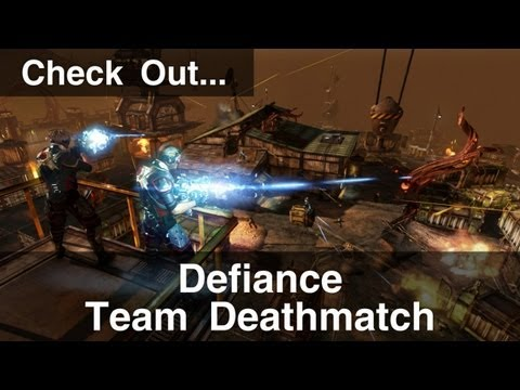 Check Out - Defiance Team Deathmatch PvP