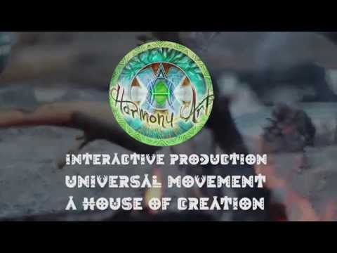 Harmony Art - Universal movement, a House of creation, Interactive productions