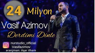 Vasif Azimov - Derdimi Dinle (2017)