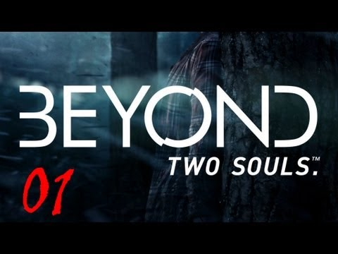 Beyond Two Souls Walkthrough Part 1 FULL GAME Let's Play No Commentary 1080p True HD Gameplay