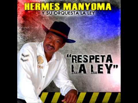 REPARANDO LOS CUEROS -  HERMES MANYOMA Y SU ORQUESTA
