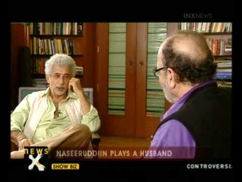 In Conversation with Naseeruddin Shah - I
