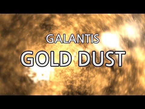 [Eng] Galantis - Gold Dust | Lyrics
