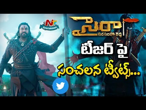 Celebrity Tweets About Sye Raa Narasimha Reddy Teaser | Chiranjeevi | NTV Entertainment