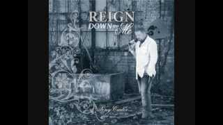 """Reign Down on Me"" - New Christian Rock Song 