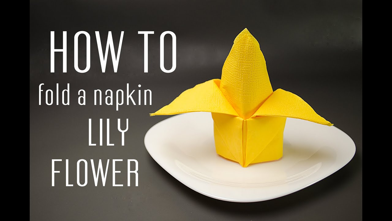 how to fold a napkin into a lily flower youtube. Black Bedroom Furniture Sets. Home Design Ideas