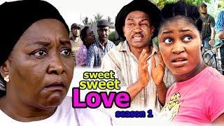 Sweet Sweet Love Season 1 - 2018 Latest Nigerian Nollywood Movie Full HD | YouTube Films