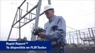 Cámara Termográfica FLIR T1020 Rapid Report Ya disponible en FLIR Tools +