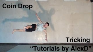 """Tricking Tutorials by AlexD"" - Coin Drop"