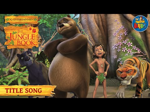 The Jungle Book - Season 1 - Title Song