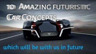 10 Amazing Futuristic Car Concepts / amazing cars / amazing TV