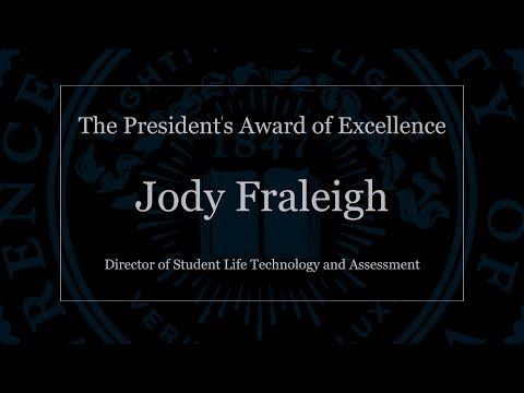 The President's Award of Excellence: Jody Fraleigh