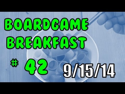 Board Game Breakfast: Episode 42 - Set up and Tear Down