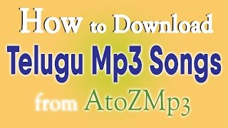 download lagu How To Download Telugu Mp3 Songs From Atozmp3 gratis
