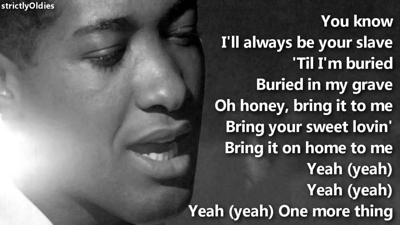 sam cooke bring it on home to me lyrics youtube. Black Bedroom Furniture Sets. Home Design Ideas