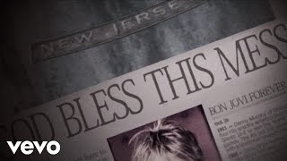 Клип Bon Jovi - God Bless This Mess
