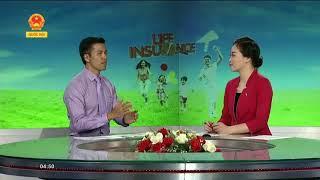 Truyền hình Quốc Hội - Bảo hiểm nhân thọ, tại sao và như thế nào?