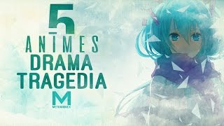 5 Animes de Drama y Tragedia || Saga Rompe Kokoros