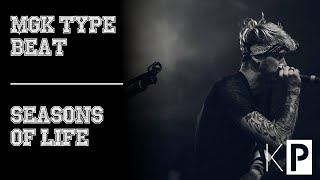 Guitar MGK Type Beat (2016) | Seasons Of Life