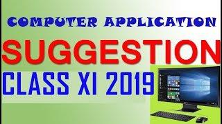 Class XI COMPUTER QUESTION 2019