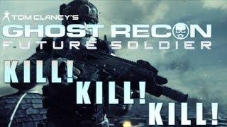 Ghost Recon Future Soldier - Kill Kill Kill Montage