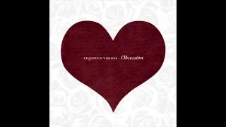 Eighteen Visions - Obsession [Full Album]