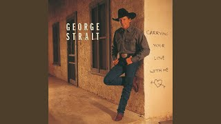 George Strait Round About Way