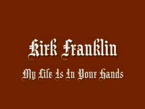 Kirk Franklin - My Life Is In Your Hands Music Videos