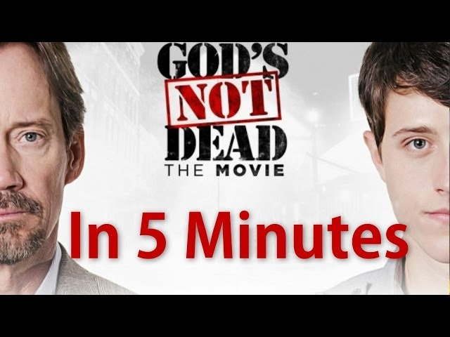 """God's Not Dead"" In 5 Minutes"