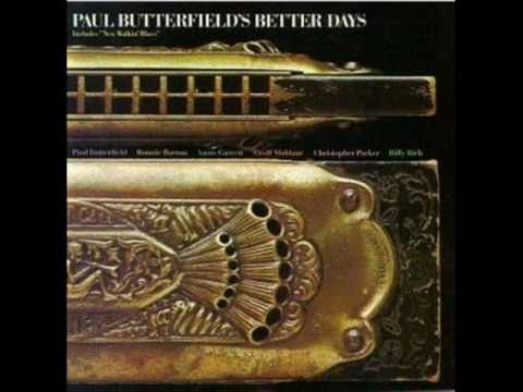 Paul Butterfield's Better Days - Please Send Me Someone To Love