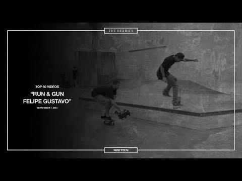 Berrics Top 50: 19 | Felipe Gustavo - Run & Gun