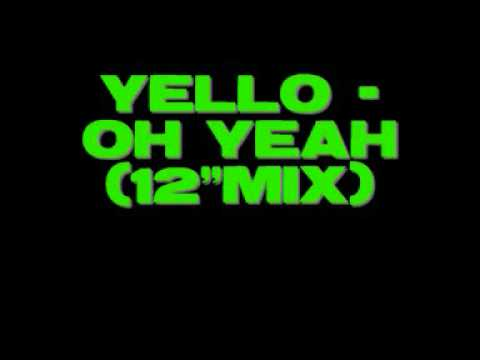 "Yello - Oh Yeah (12""mix)"
