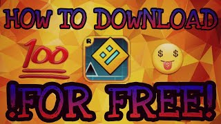 "How to download ""Geometry Dash"" on Android *FOR FREE* *NO APTOIDE* 