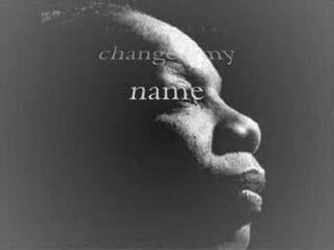 Nina Simone - If He Changed My Name