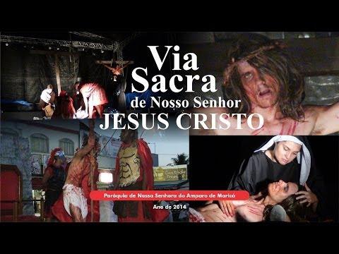 Via Sacra de Nosso Senhor Jesus Cristo - Par�quia de Nossa Senhora do Amparo de Maric�