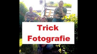Fotografie - Trick Fotografie