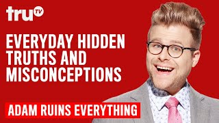 Adam Ruins Everything - Everyday Hidden Truths and Misconceptions (Mashup) | truTV