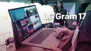 LG gram 17 Hands-On: World's Lightest 17-inch Laptop
