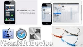 iOS 7 Rumors, Untethered 6.1.3 Jailbreak 6.1.4 Update, OS X 10.9, Saurik Roots Google Glass & More