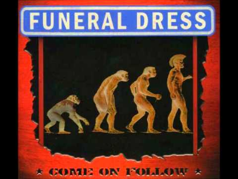 Funeral Dress - On Your Knees